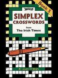 Simplex Crosswords Book 5: From the Irish Times