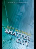Shatter City (Impostors, Book 2), 2