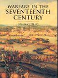 History of Warfare: Warfare in the Seventeenth Century