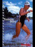 Inside Triathlon : Training Diary : A 52 Week Log of Your Triathlon or Duathlon Fitness