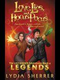 Love, Lies, and Hocus Pocus Legends