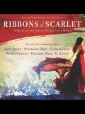 Ribbons of Scarlet Lib/E: A Novel of the French Revolution's Women