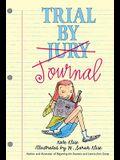 Trial By Journal (Turtleback School & Library Binding Edition)