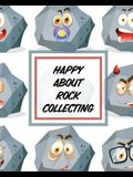 Happy About Rock Collecting: Rock Collecting - Earth Sciences - Crystals and Gemstones