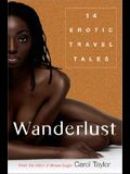 Wanderlust: Erotic Travel Tales
