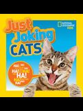 Just Joking Cats