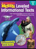 Scholastic News Leveled Informational Texts: Grade 5: High-Interest Passages at Three Lexile Levels with Comprehension Questions