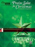 The Professional Pianist -- Praise Solos for Christmas: 40 Advanced Arrangements
