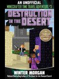 Destruction in the Desert: An Unofficial Minecrafters Time Travel Adventure, Book 3