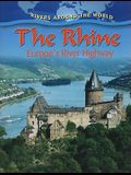 The Rhine: Europe's River Highway
