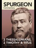 Spurgeon Commentary: 2 Thessalonians, 2 Timothy, Titus