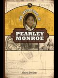 The Adventures of Pearley Monroe