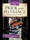 Pride and Pestilence: A Maxie Mouse Mystery