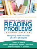 Interventions for Reading Problems, Second Edition: Designing and Evaluating Effective Strategies