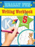 Really Fun Writing Workbook For 5 Year Olds: Fun & educational writing activities for five year old children