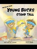 Young Bucks Stand Tall