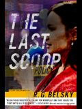 The Last Scoop, 3