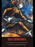 Ben Enwonwu: The Making of an African Modernist