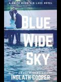 Blue Wide Sky: Book One - Smith Mountain Lake Series