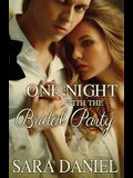 One Night With the Bridal Party: Box Set