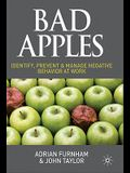 Bad Apples: Identify, Prevent & Manage Negative Behavior at Work