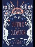 Summer in the Elevator: A Novella