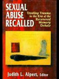 Sexual Abuse Recalled: Treating Trauma in the Era of the Recovered Memory Debate