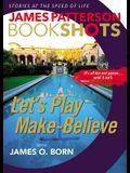 Let's Play Make-Believe (BookShots)