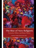 The Rise of New Religions: Nietzsche, Wilber, and Meme Theory