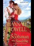 The Scotsman Who Saved Me