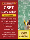 CSET Mathematics Study Guide: CSET Math Subtest 1, 2, and 3 Test Preparation and Practice Exam Questions [3rd Edition Prep]