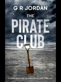 The Pirate Club: A Highland and Islands Detective Thriller