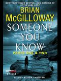 Someone You Know: Parts One & Two: A Lucy Black Thriller (Chapters 1 - 49)