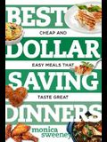 Best Dollar Saving Dinners: Cheap and Easy Meals That Taste Great
