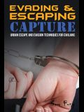 Evading and Escaping Capture: Urban Escape and Evasion Techniques for Civilians