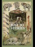 Just So Stories: by rudyard kipling illustrated a collection of rudyard kipling paperback books