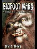 Bigfoot Wars: Redneck Apocalypse