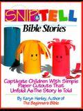 Snip & Tell Bible Stories