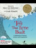 The Tree That Time Built: A Celebration of Nature, Science, and Imagination [With CD (Audio)]