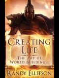 Creating Life