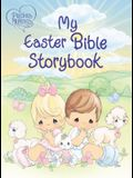 Precious Moments: My Easter Bible Storybook