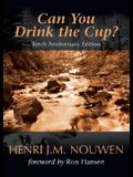 Can You Drink the Cup?: