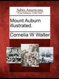 Mount Auburn Illustrated.
