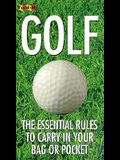 Golf :  the Essential Rules to Carry in Your Bag or Pocket (Fold-It Series)