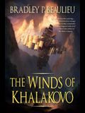 The Winds of Khalakovo: The First Volume of the Lays of Anuskaya