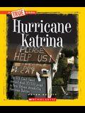 Hurricane Katrina (a True Book: Disasters)