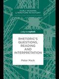 Rhetoric's Questions, Reading and Interpretation