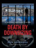 Death by Downsizing