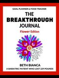 The Breakthrough Journal: Flower Edition