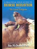 Equid Ethogram: A Practical Field Guide to Horse Behavior